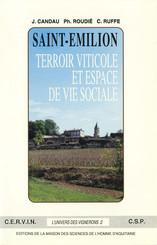 Saint-Émilion, terroir viticole et espace de vie sociale