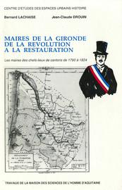 III - Un exemple local: les notables de Targon de1789 à1830