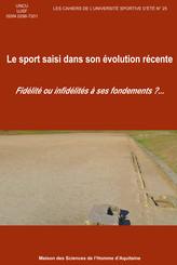 Le sport saisi dans son évolution récente