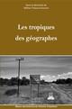 Géographie coloniale, géographie tropicale, géographie zonale: slalom entre les tabous