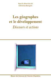 « Faire » du développement (durable) au Sud. Production scientifique, construction du discours, déterminants de l'action