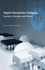 Digital Humanities Pedagogy