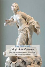 Virgil, Aeneid, 4.1–299