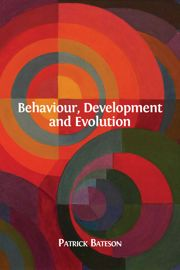 Behaviour, Development and Evolution