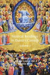 Vertical Readings in Dante's Comedy. Volume 3