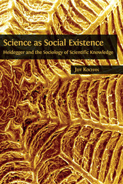 Science as Social Existence
