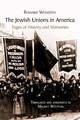 The Jewish Unions in America