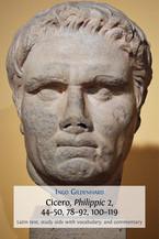 Cicero, Philippic 2, 44–50, 78–92, 100–119