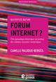 Qu'est-ce qu'un forum internet ?