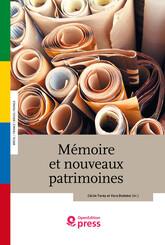 Mémoire et nouveaux patrimoines