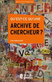 Qu'est-ce qu'une archive de chercheur ?