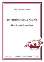 De Pithécusses à Pompéi. Histoires de fondations