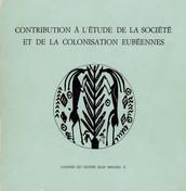 Contribution à l'étude de la société et de la colonisation eubéennes