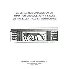 La céramique grecque ou de tradition grecque au VIIIe siècle en Italie centrale et méridionale