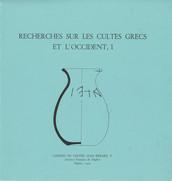 Recherches sur les cultes grecs et l'Occident, 1
