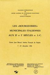 Les « bourgeoisies » municipales italiennes aux IIe et Ier siècles av. J.-C.