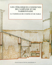 Les céramiques communes de Campanie et de Narbonnaise (ie s. av. J.-C. - iie s. ap. J.-C.). La vaisselle de cuisine et de table