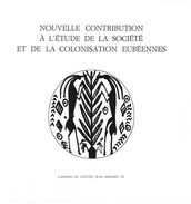 Nouvelle contribution à l'étude de la société et de la colonisation eubéennes