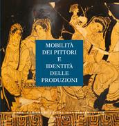Mobilità dei pittori e identità delle produzioni