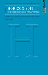 Horizon 2019 : bibliothèques en prospective