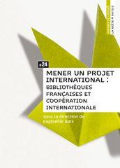 Mener un projet international