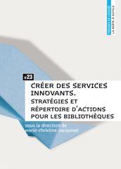 Créer des services innovants