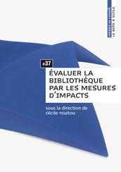 Évaluer la bibliothèque par les mesures d'impacts