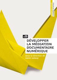 2. Définition et enjeux de la médiation numérique documentaire