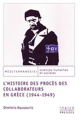 L'histoire des procès des collaborateurs en Grèce (1944-1949)