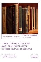 Les expressions du collectif dans les écritures juives d'Europe centrale et orientale
