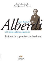 Juan Bautista Alberdi. Historien de la révolution de mai