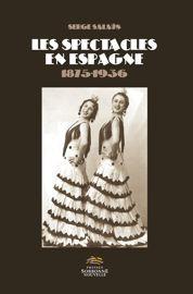 Las mujeres en los escenarios españoles (1890-1936). Estrellas, heroínas y víctimas sin saberlo*