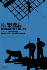 Un retour des normes romanesques dans la littérature française contemporaine
