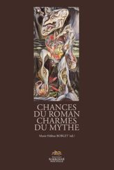 Chances du roman, charmes du mythe