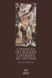 Chances du roman, charmes du mythe