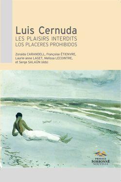 Luis Cernuda. Les plaisirs interdits
