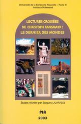 """Lectures croisées de Christoph Ransmayr : """"Le dernier des mondes"""""""