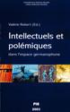 Les intellectuels, le pouvoir interprétatif et la polémique