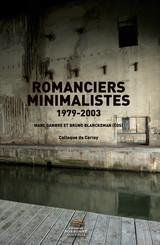 Romanciers minimalistes 1979-2003