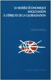 Le modèle économique anglo-saxon à l'épreuve de la globalisation