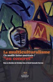 Racines latino-américaines du multiculturalisme