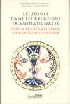 Les jeunes dans les relations transnationales