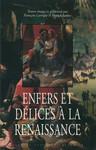 Enfers et délices à la Renaissance