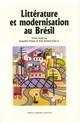 Littérature et modernisation au Brésil