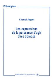 Les expressions de puissance d'agir chez Spinoza