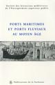 Les ports maritimes en France au Moyen Âge