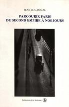 Parcourir Paris du Second Empire à nos jours