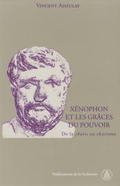 Xénophon et les grâces du pouvoir