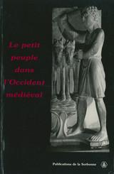 Le petit peuple dans l'Occident médiéval