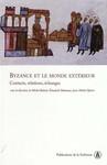 Byzance et le monde extérieur